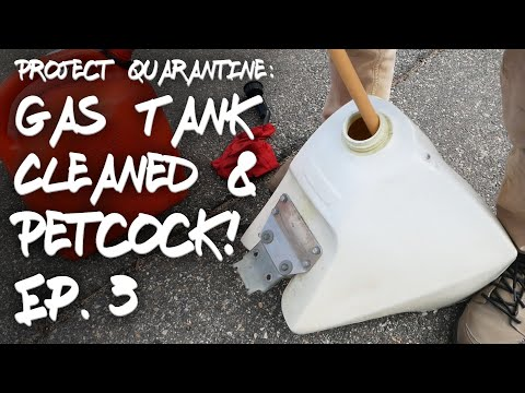 Cleaning Out an Old Gas Tank and Replacing a Fuel Shutoff Valve   DR350SE   Project Quarantine Ep. 3